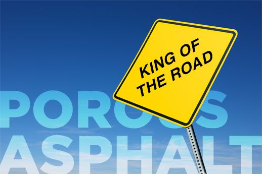 Porous Asphalt Is King of the Road